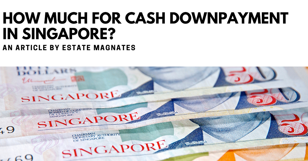 How Much for Cash Downpayment in Singapore FB