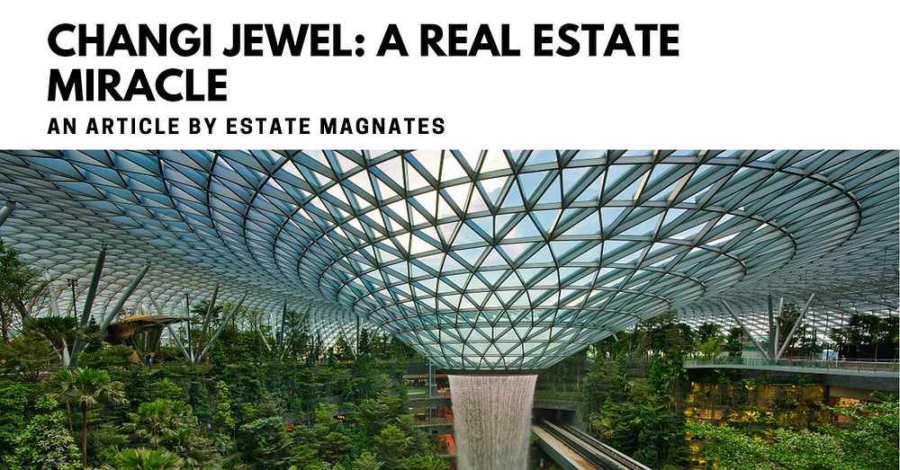 Changi Jewel: A Real Estate Miracle Banner