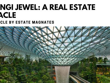 Changi Jewel: A Real Estate Miracle