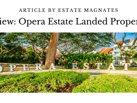 Review: Opera Estate Landed Properties
