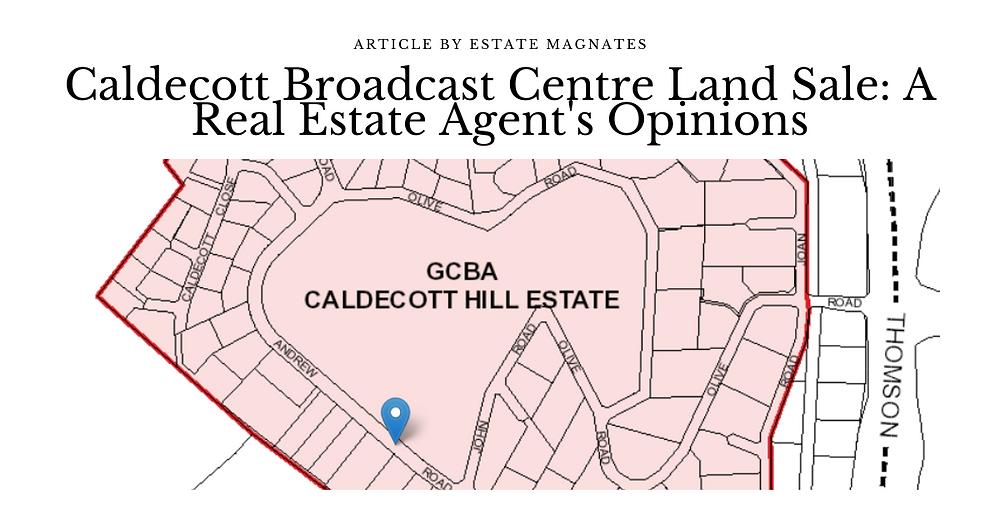 Caldecott Broadcast Centre Land Sale_ A Real Estate Agent's Opinions FB