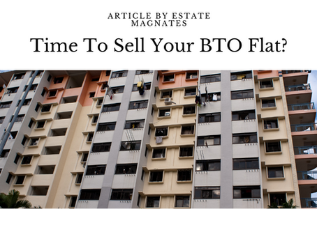 Time To Sell Your BTO Flat?
