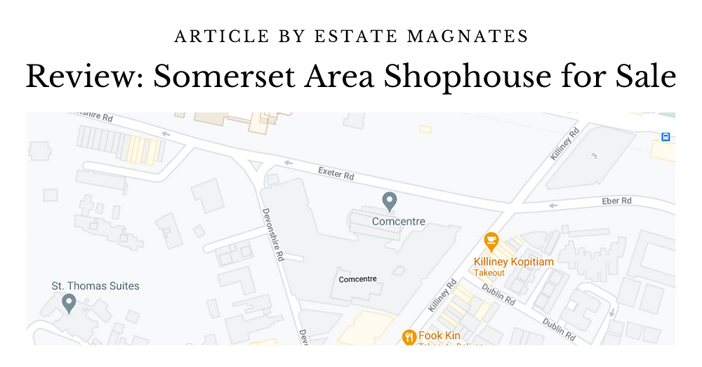 Review Somerset Area Shophouse for Sale