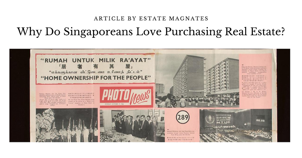Why Do Singpaoreans Love Purchasing Real Estate?