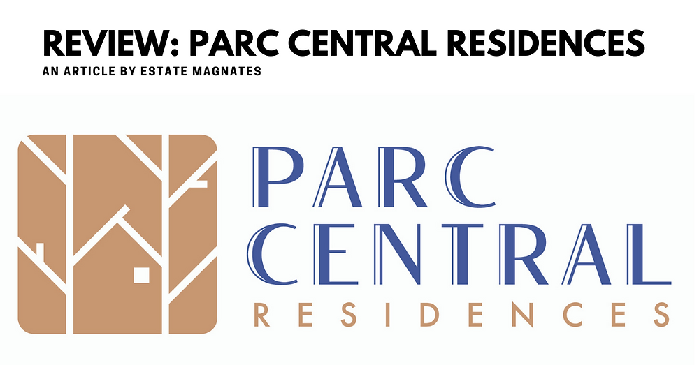 Review Parc Central Residences Banner