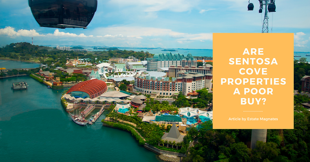 Are Sentosa Cove Properties A Poor Buy?