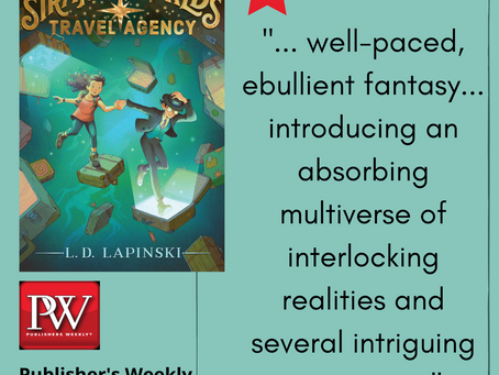 Strangeworlds Travel Agency receives a starred review from Publisher's Weekly