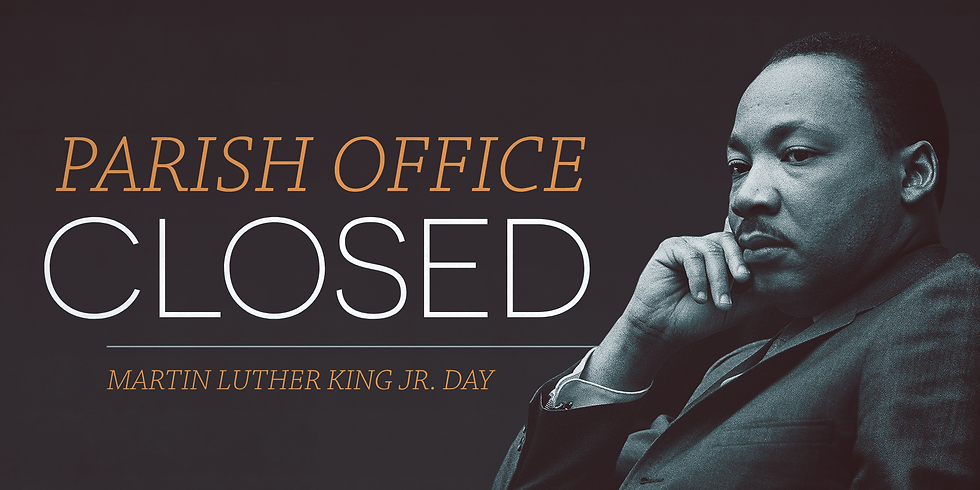 MLK Day - Office Closed
