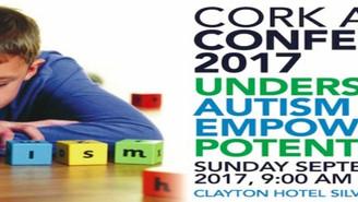 CORK AUTISM CONFERENCE 2017 - Understanding Autism, Empowering Potential