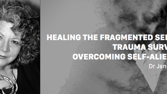 Dr Janina Fisher: Healing the Fragmented Selves of Trauma Survivors: Overcoming Self-Alienation. 23