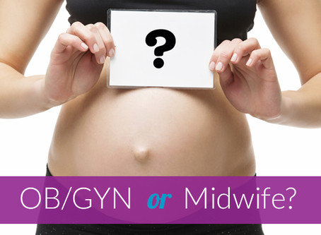 OB or Midwife? What is the Difference and Which is Better?