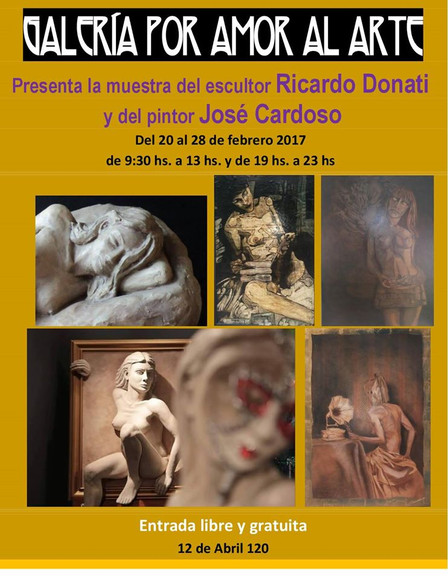 Exposición de escultura Ricardo Donati y pintura José Cardoso Febrero 2017