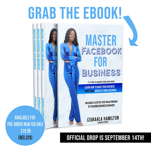 """How To Master Facebook Business"" E-Book"