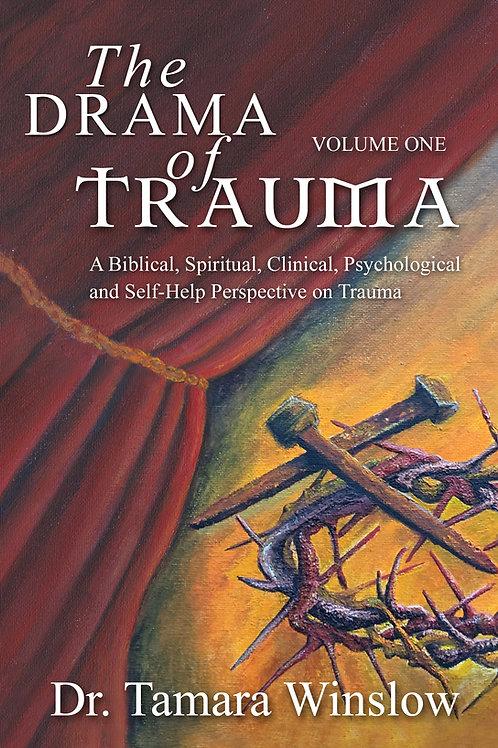 THE DRAMA OF TRAUMA