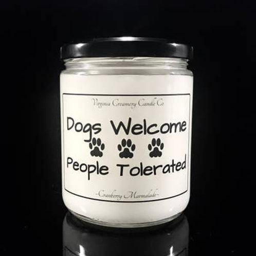 P4-Dogs Welcome People Tolerated 16oz Jar