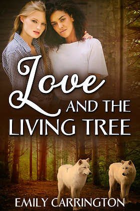 Love and the Living Tree by Emily Carrington