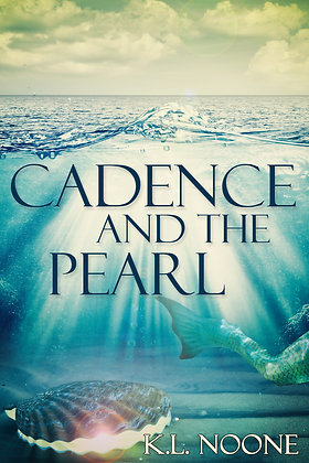 Cadence and the Pearl by K.L. Noone