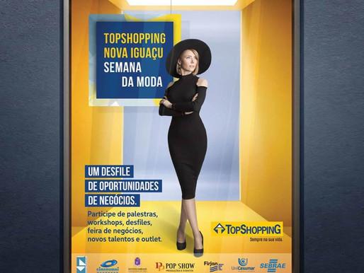1ª edição do TopShopping Nova Iguaçu Semana de Moda acontece a partir da próxima segunda-feira (12)
