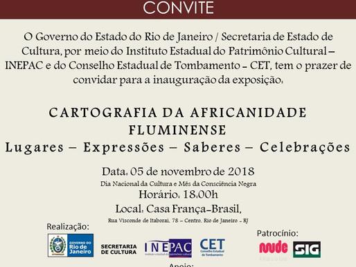 """Inauguração de exposição """"Cartografia da Africanidade Fluminense"""" acontece hoje"""