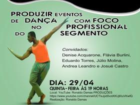 Bailarino de Seropédica Ronaldo Damas promove live sobre a importância de produzir eventos segmentad