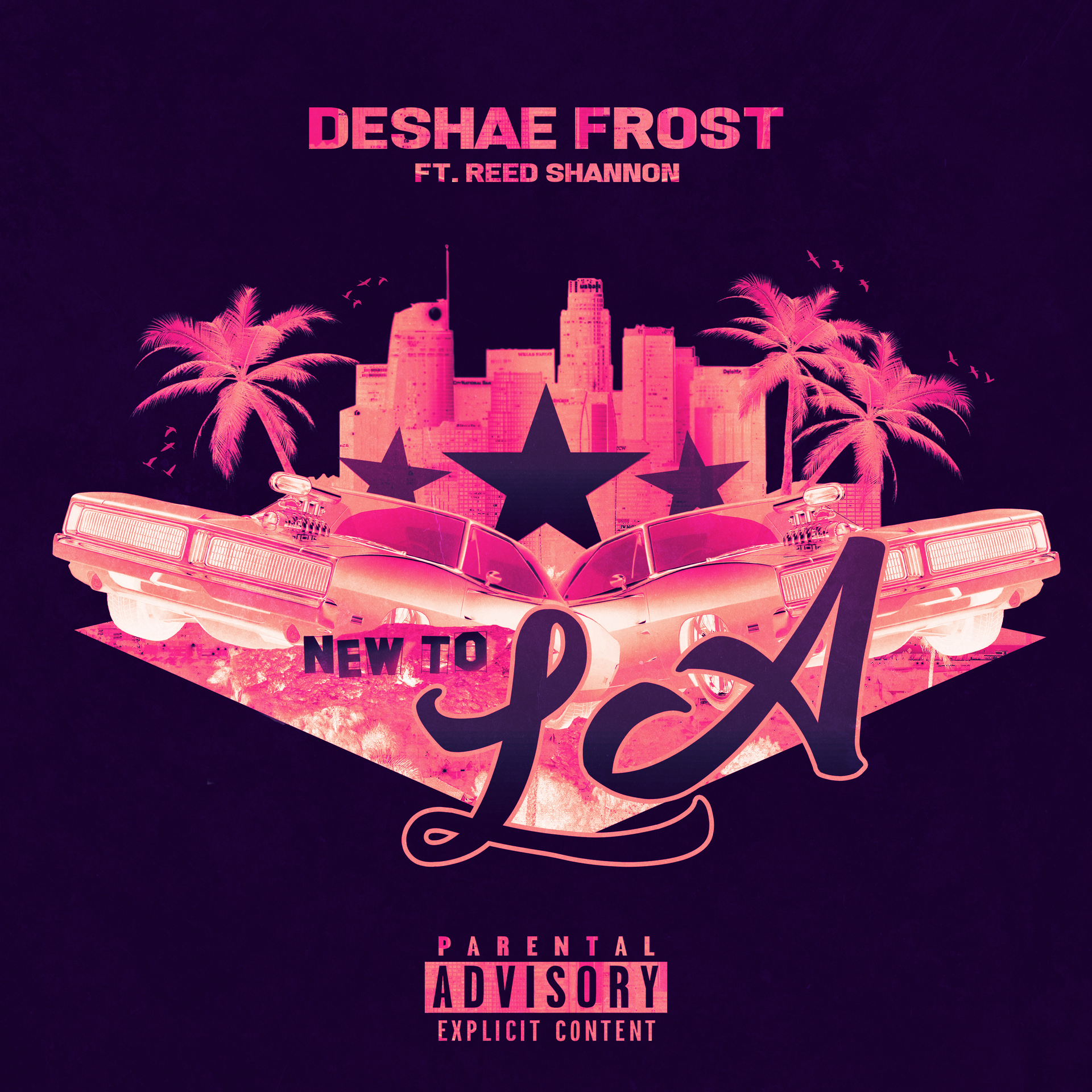 New to LA - Deshae Frost