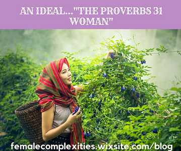 "An Ideal...""The Proverbs 31 Woman"""