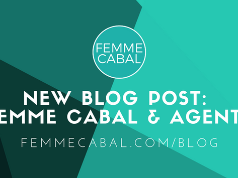 A Partnership for the (Teen)Ages: Femme Cabal and AGENTS