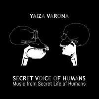 Secret Voice Of Humans