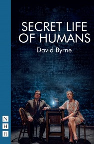 Secret Life Of Humans Published By Nick Hern Books