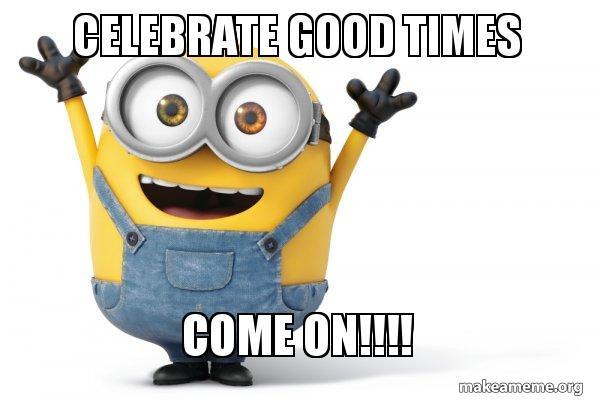 Minion: Celebrate Good Times! Come On!