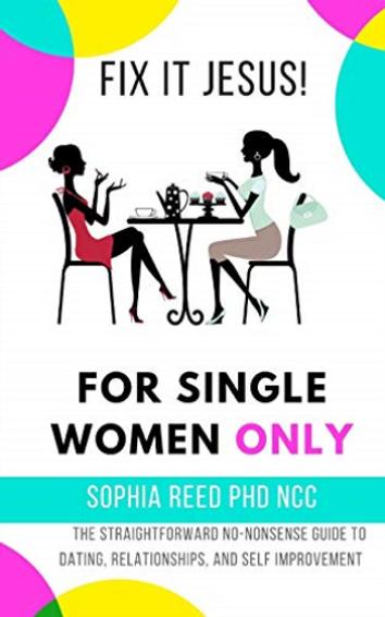 Fix it Jesus!_ For Single Women Only_ Th