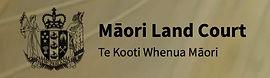 Maori Land Court. Te Kooti Whenua Maori