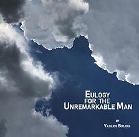 Eulogy for the Unremarkable Man.jpg