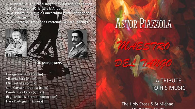 Astor Piazzolla 'Maestro del Tango'