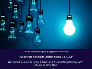 El Secreto del Exito: Disponibilidad 24.7.365