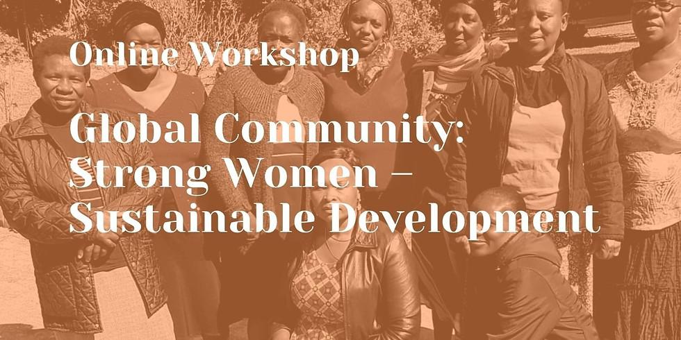 Globale Gesellschaft: Starke Frauen – nachhaltige Entwicklung