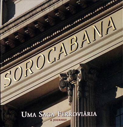 Sorocabana - Uma Saga Ferroviária