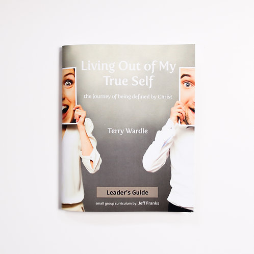 Living Out of My True Self | Leader Book