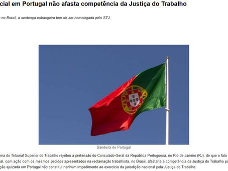 TST AFASTA TESE DE COISA JULGADA ESTRANGEIRA - A DECISÃO MANTÉM CONDENAÇÃO TRABALHISTA AO CONSULADO