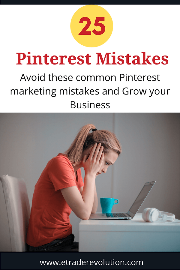 25 Common Pinterest Mistakes.png