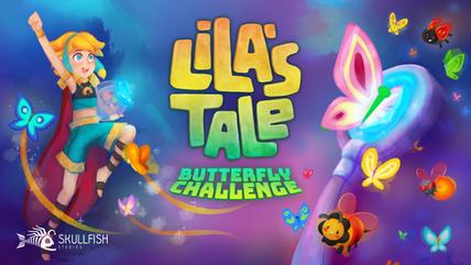 Lila's Tale: Butterfly Challange