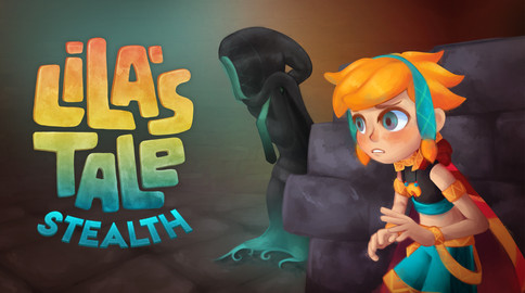 Lila's Tale: Stealth