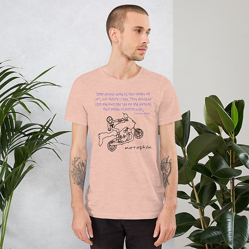 Money On My Motorcycles T-shirt