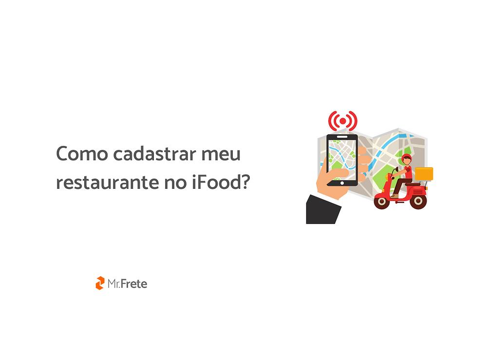 """Ilustração de um entregador, ao lado uma mão clica em um celular para solicitá-lo. Ao lado está escrito """"Como cadastrar meu restaurante no iFood?"""""""