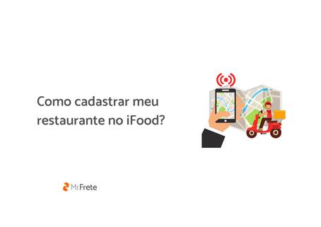 Como cadastrar meu restaurante no iFood?