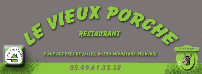 restaurant le vieux porche mignaloux beauvoir 86550. Black Bedroom Furniture Sets. Home Design Ideas