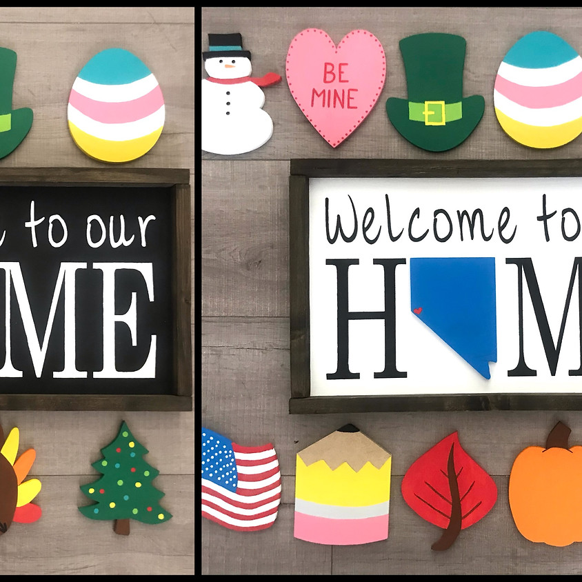 """""""Welcome to our HOME"""" - Interchangeable Sign"""