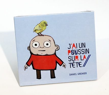 """Album """"J'ai un poussin sur la tête"""""""