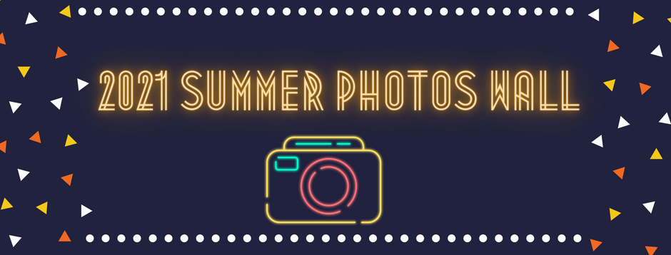 Summer Photos Wall for 2021 is HERE!