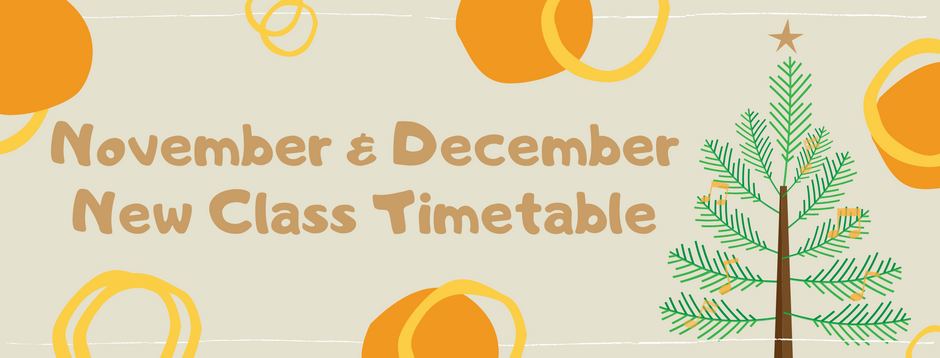 Our new class timetable for Nov/Dec 2021 is HERE!